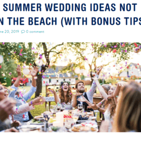 11 SUMMER WEDDING IDEAS NOT ON THE BEACH (WITH BONUS TIPS)