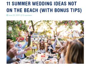 11 SUMMER WEDDING IDEAS NOT ON THE BEACH (WITH BONUS TIPS)