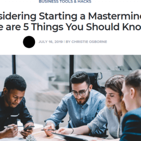 Considering Starting a Mastermind? Here are 5 Things You Should Know